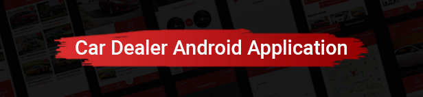 Car Dealer Native Android Application - Java - 1
